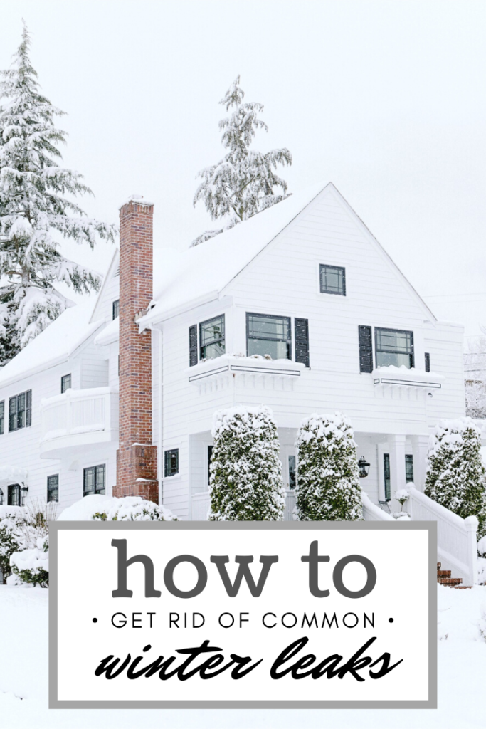 "A beautiful older home, covered in snow. The snow covers everything around it, including evergreen pines behind the home. A red chimney pops out in the sea of white. A banner reads, ""How to get rid of common winter leaks."""