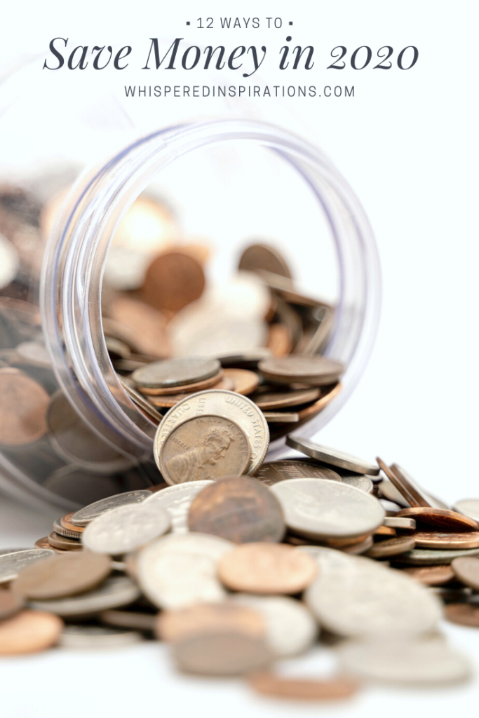 """A jar is filled with coins and is on its side, while the coins spill out. A banner above it reads, """"How to save money in 2020."""""""