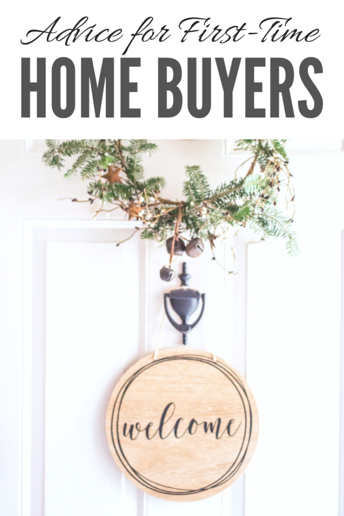 """A door with a small wreath and a door knocker. Against the white door, there is a wooden welcome ornament. A banner reads, """"Advice for First-Time Home Buyers."""""""