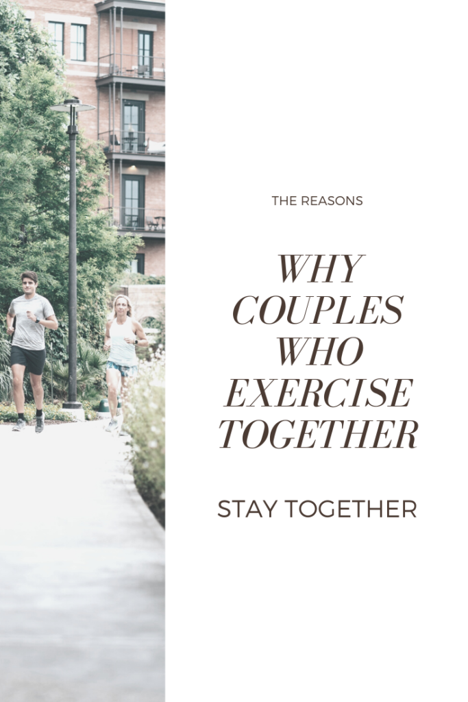 "A couple running together in a park, a banner reads, ""Reasons why couples who exercise together, stay together."""