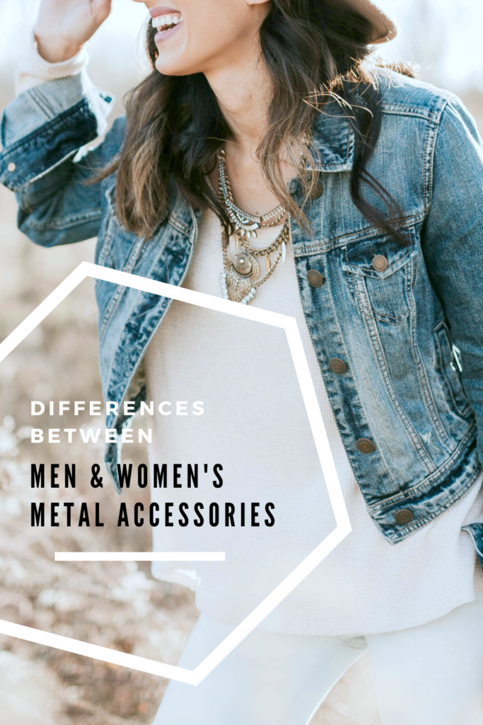 """Woman stands in a field and smiles, you can see her wearing a trendy outfit and various metal accessories. A banner reads, """"Differences between men and women's metal accessories."""""""