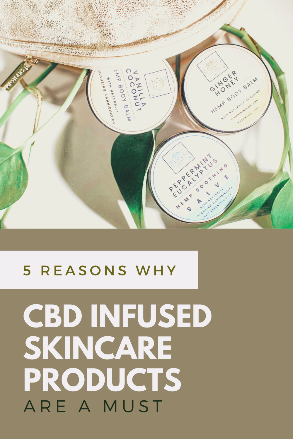 """A bag spilling out CBD infused products. A banner reads, """"5 Reasons Why CBD-Infused Skincare Products are a Must."""""""