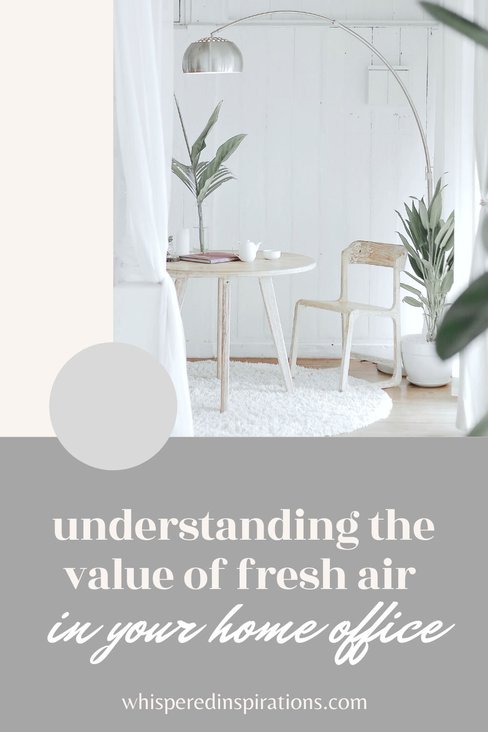 "A white room with a table and chair, acting as a home office. There is a lamp that hangs over it. A banner reads, ""Understanding the value of fresh air in your home office."""