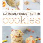 """A banner reads, 'Super Easy Oatmeal Peanut Butter Cookies,"""" a bowl is in the background and a stack of cookies are in focus."""