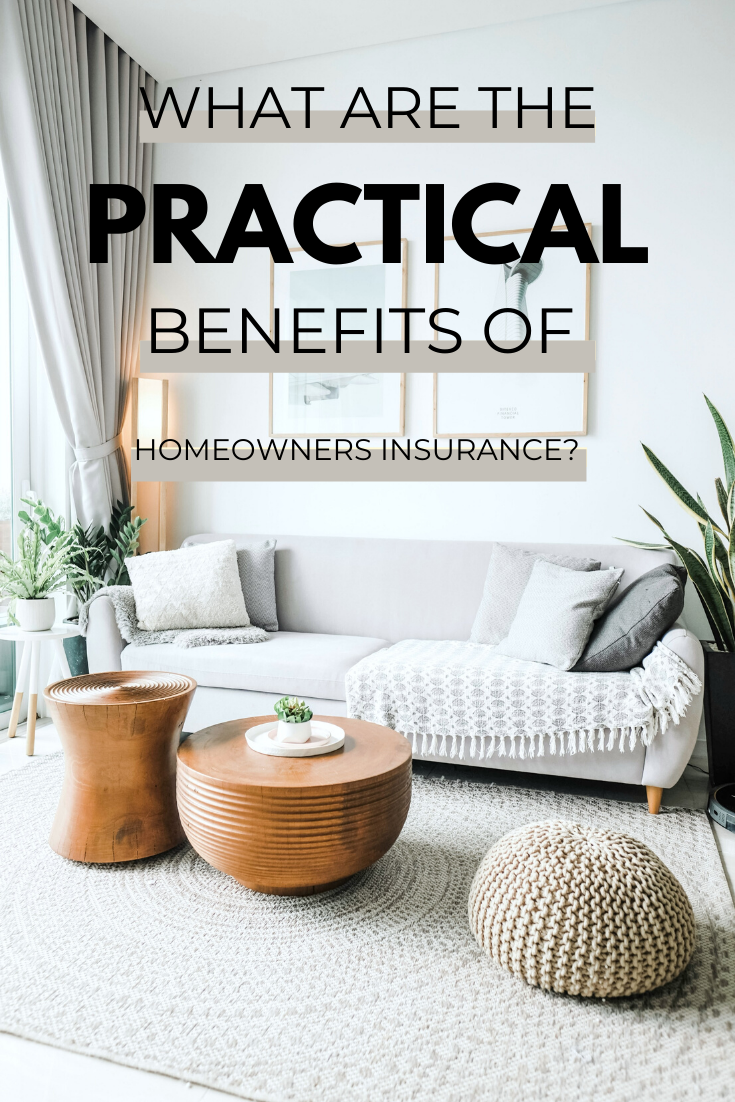 "A beautiful boho living room, a reason to consider what the practical benefits of homeowners insurance are. A banner reads, ""what are the practical benefits of homeowners insurance?"""