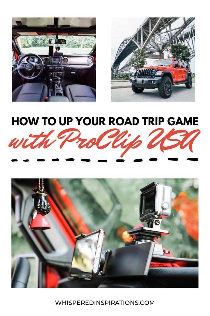 "A banner reads, ""How to Up Your Road Trip Game with ProClip USA,"" surrounding it is a collage of Jeep pics, showing both the interior, exterior, and accessories. This post shares how we went roadtrippin' with ProClip USA accessories."