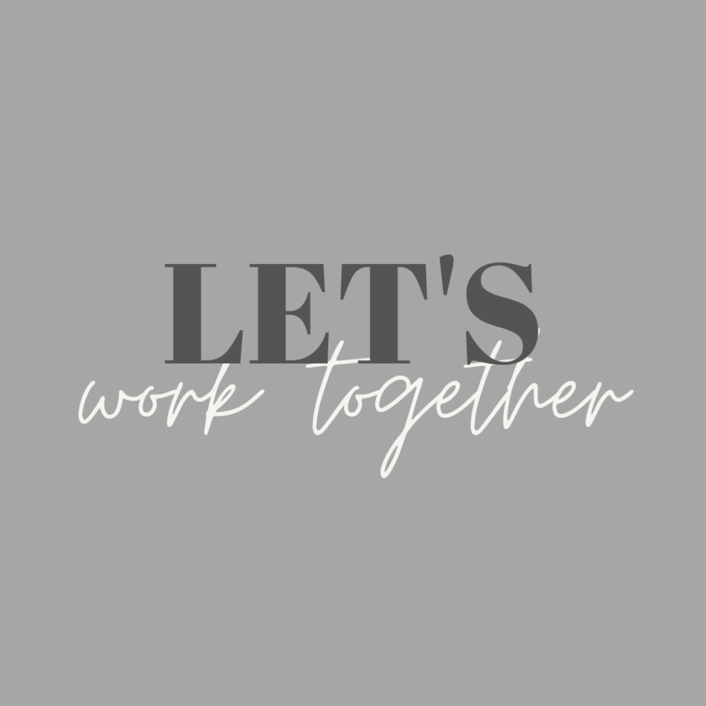 "A grey graphic reads, ""Let's Work Together."""