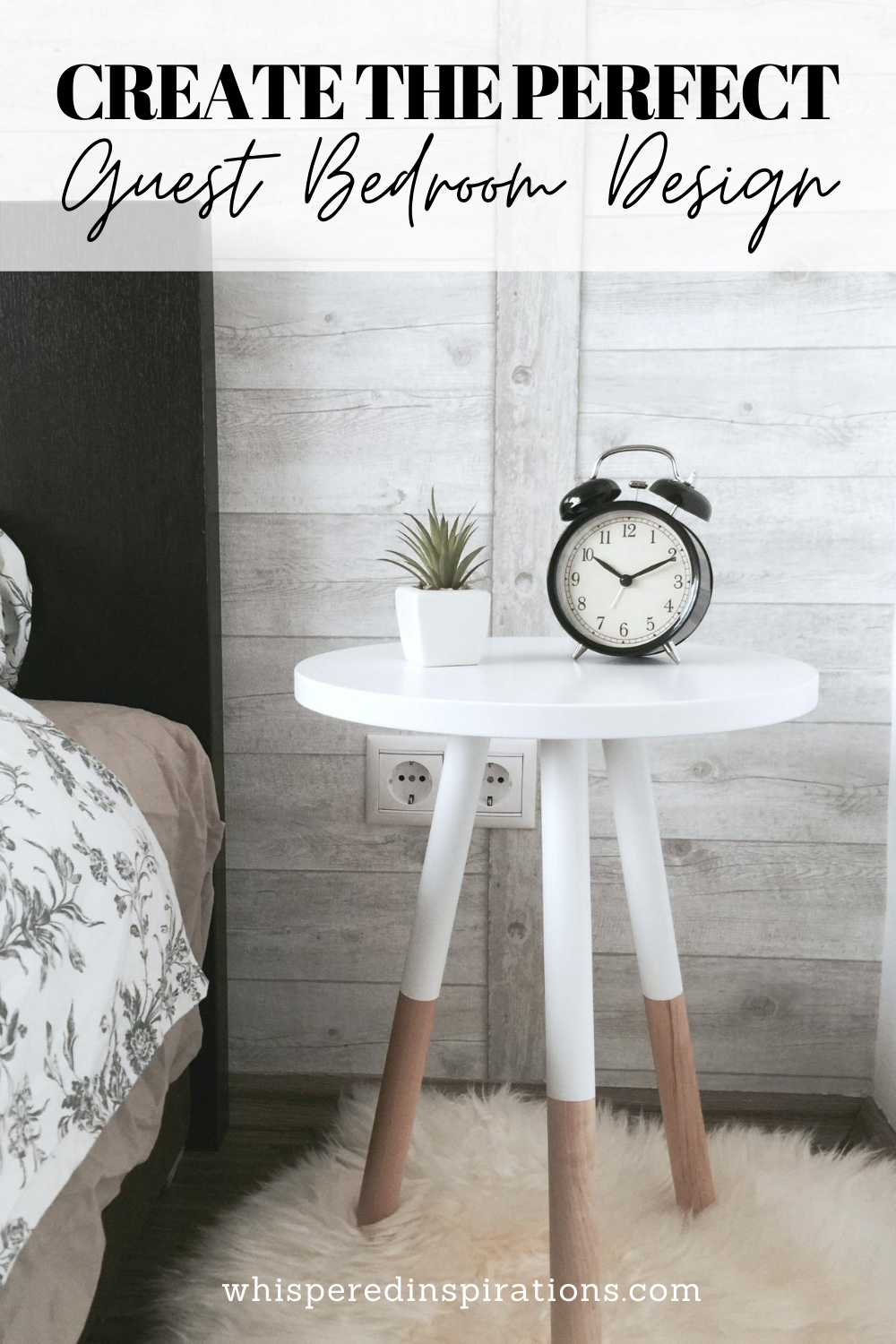 """A side table with a clock sit in a guest bedroom. A banner reads, """"Create the Perfect Guest Bedroom Design."""""""