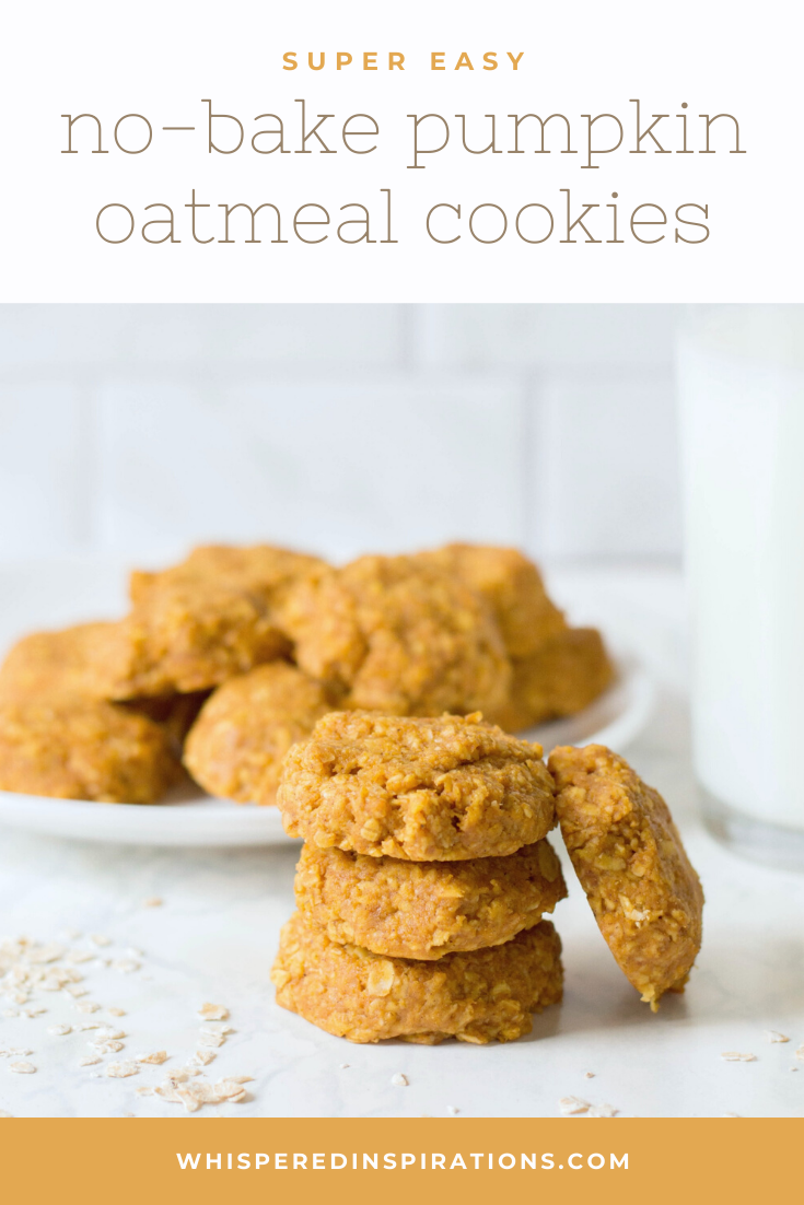 """A plate of no-bake pumpkin oatmeal cookies and a stack of cookies on the side. There is a glass of milk against a white background. A banner above reads, """"Super Easy No-Bake Pumpkin Oatmeal Cookies."""""""