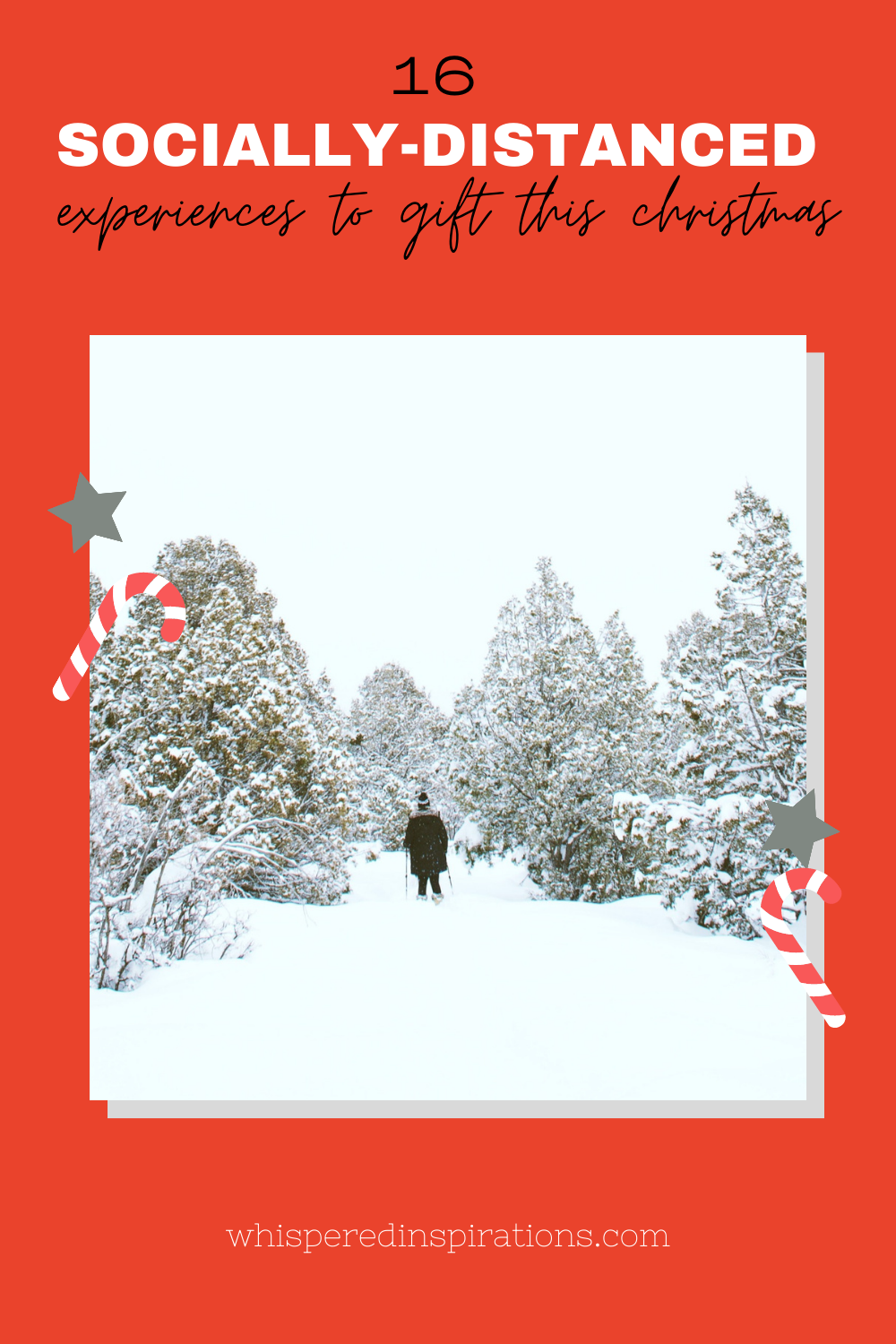 """A woman snowshoes in between snow-covered trees. A banner reads, """"16 Outside-the-box experiences to gift this Christmas."""""""