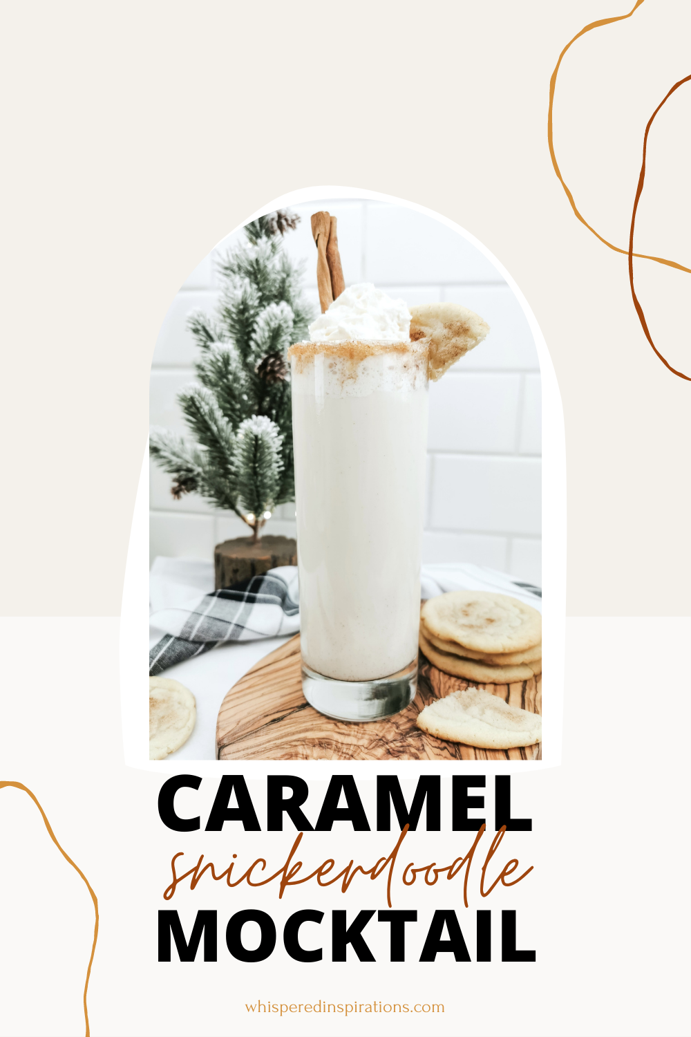 """A tall glass is filled with a Caramel Snickerdoodle mocktail. Below reads a banner that says, """"Caramel Snickerdoodle Mocktail."""""""
