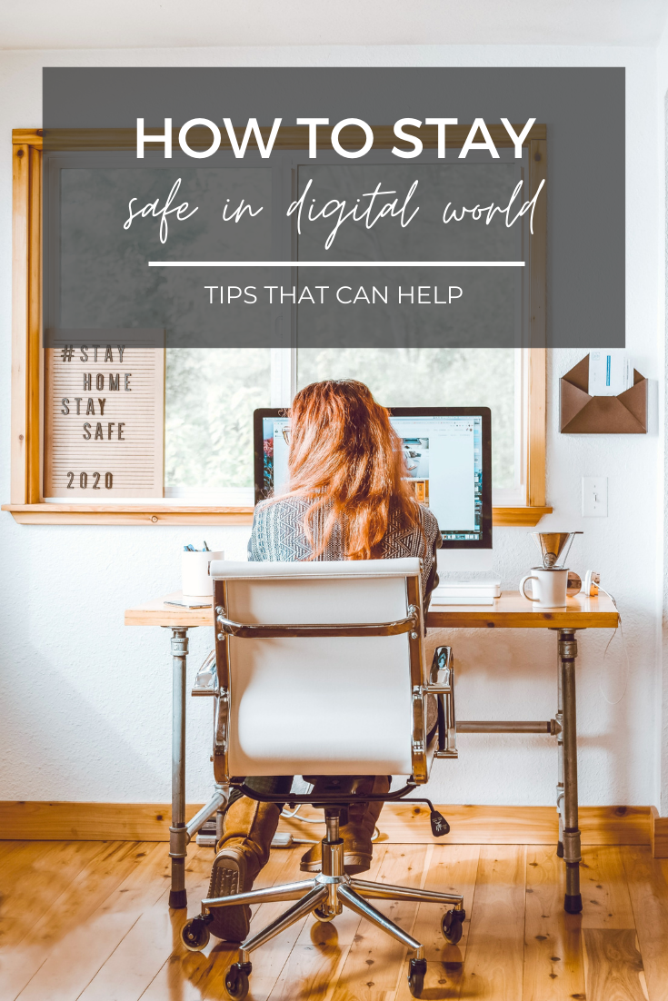 "A banner above a picture reads, ""How to Stay Safe in a Digital World-Tips That Can Help"" Woman sits at a desk in front of a window. She is working on a computer and her back is facing the camera."