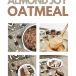 "A flat lay of healthy, protein-packed Almond Joy oatmeal. Chocolate, coconut, and almonds surround the bowl. A banner reads, ""Protein-Packed Almond Joy Oatmeal."""