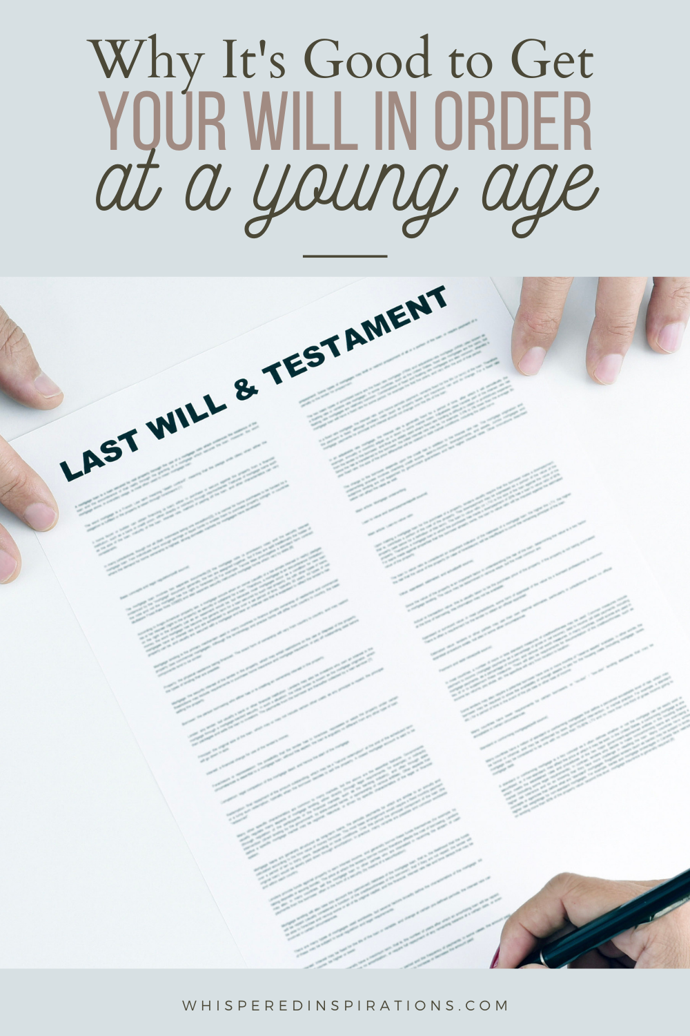 Woman signing a last will and testament. This article covers why it's good to get your will in order at a young age.