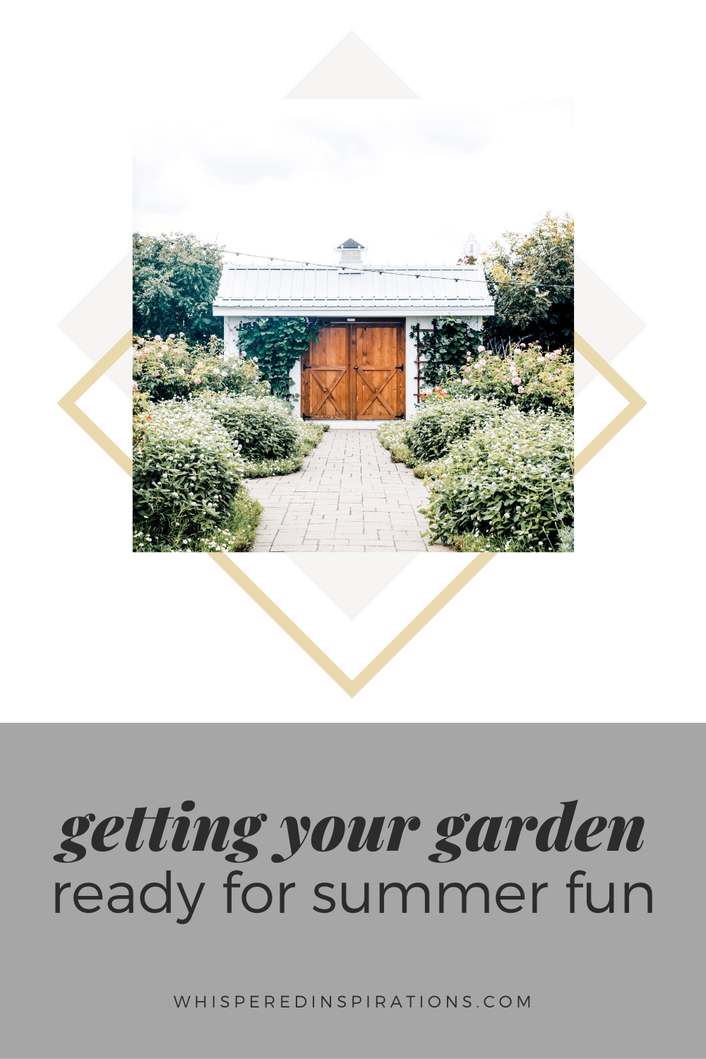 A beautiful farmhouse and rustic garden with a rustic shed in the background. This article covers getting your garden ready for summer fun.